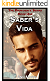 Saber's Vida: Book One (The Providence Series 1)