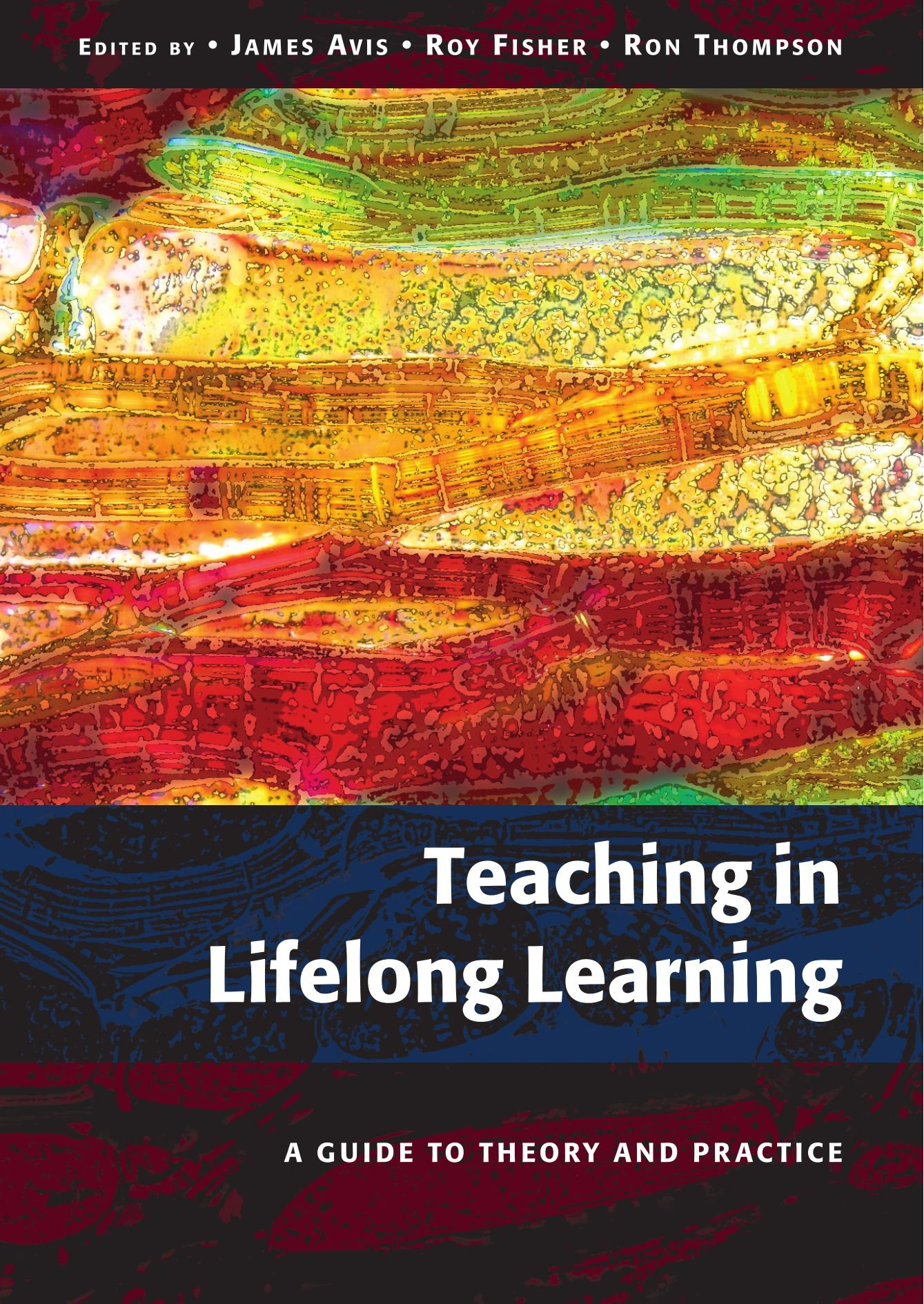 teaching in lifelong learning a guide to theory and practice a  teaching in lifelong learning a guide to theory and practice a guide to theory and practice amazon co uk james avis books