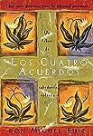 Los Cuatro Acuerdos (Un libro de la sabiduría tolteca)