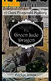 The Green Jade Dragon: A Clara Fitzgerald Mystery (The Clara Fitzgerald Mysteries Book 10)