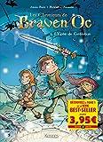 Les chroniques de Braven Oc BD T01 - Offre découverte: L'épée de Galamus