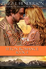 Teton Season of Promise (Teton Romance Trilogy Book 4) Kindle Edition