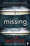 I Am Missing: David Raker Missing Persons #8