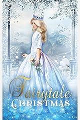 Fairytale Christmas Kindle Edition