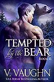 Tempted by the Bear - Book 2: BBW Werebear Shifter Romance (Northeast Kingdom Bears 5)