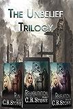 Unbelief Trilogy: Box Set
