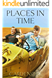 Places in Time: A Friends to Lovers Contemporary Gay Romance