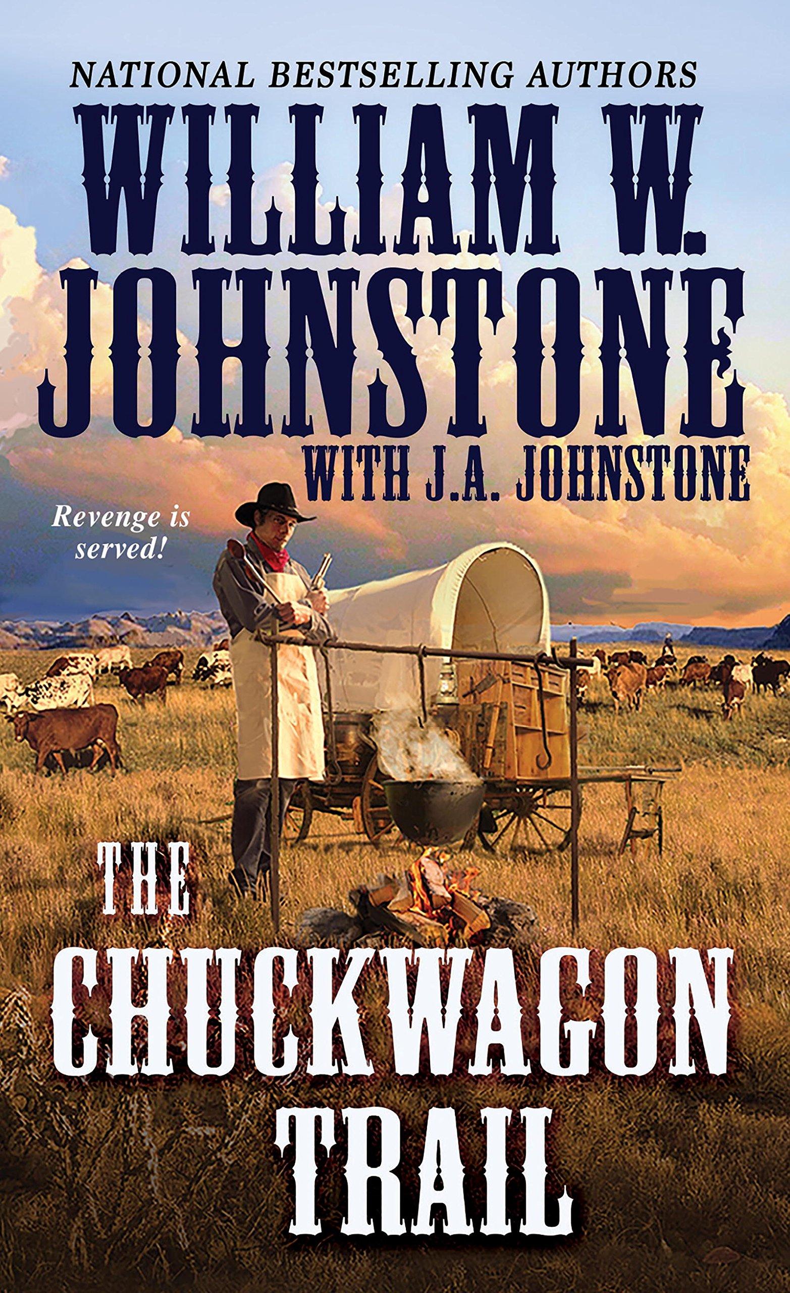 The Chuckwagon Trail (A Chuckwagon Trail Western)