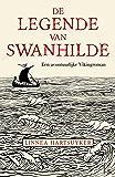 De legende van Swanhilde (Dutch Edition)