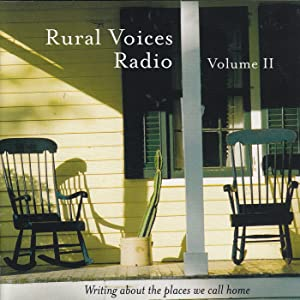 Rural Voices Radio, Volume II: Writing About the Places We Call Home (Hawaii, Louisiana, Maine, Mississippi)<span class=