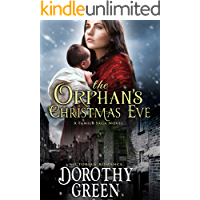 Victorian Romance: The Orphan's Christmas Eve (A Family Saga Novel)