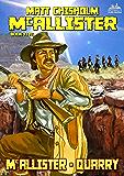 McAllister 5: McAllister - Quarry (A McAllister Western)