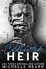 Coldhearted Heir (The Heirs Book 1) Kindle Edition