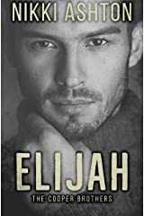 Elijah: Second Chance Romance (Cooper Brothers #1) Kindle Edition