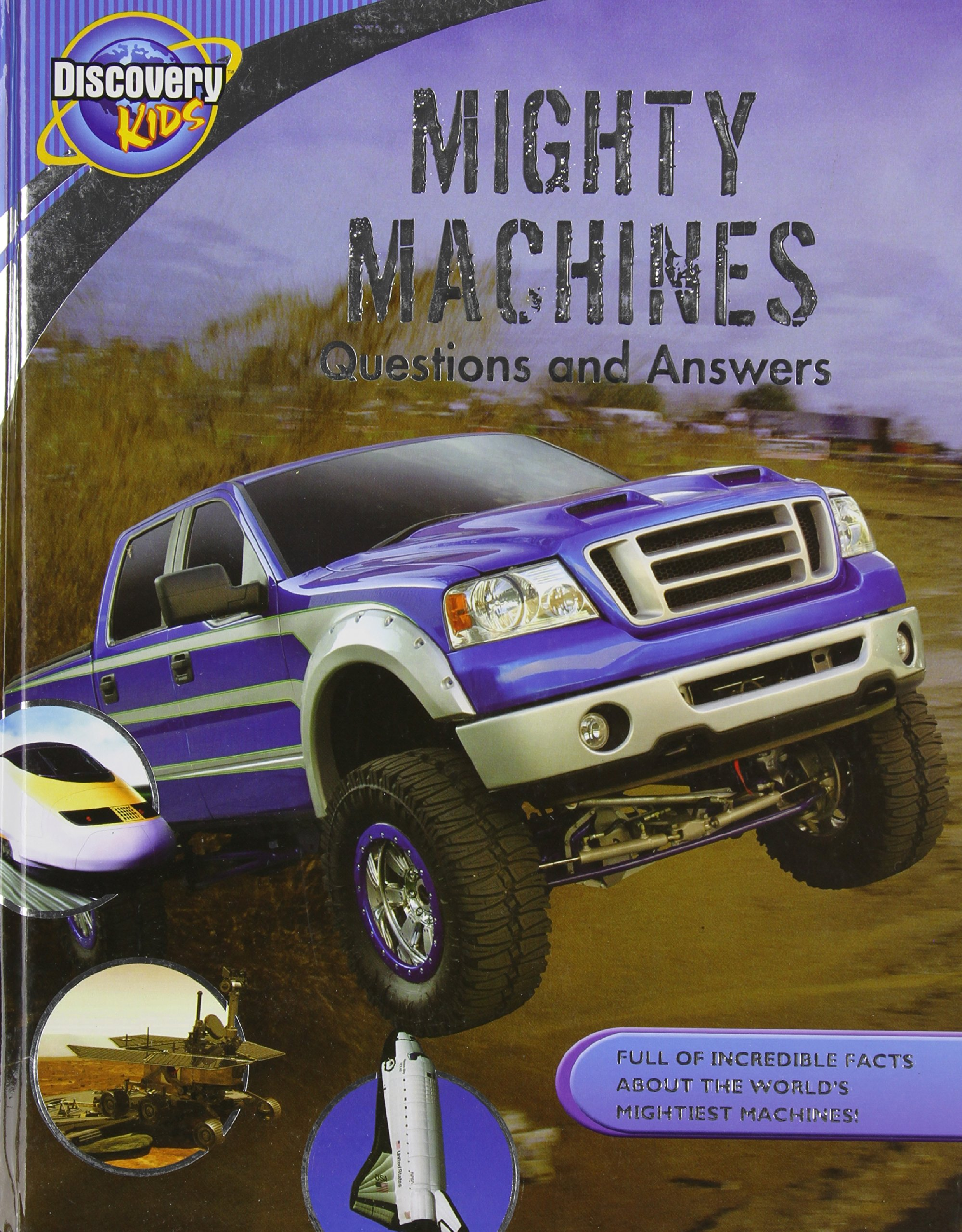 Mighty Machines: Questions and Answers (Discovery Kids) PDF