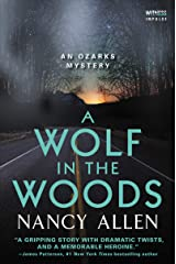 A Wolf in the Woods: An Ozarks Mystery (Ozarks Mysteries Book 4) Kindle Edition