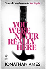 You Were Never Really Here Paperback