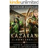 Cliffs of Eldimar: A GameLit/LitRPG Adventure (Kazaran Online: Cerulean Server Book 2)