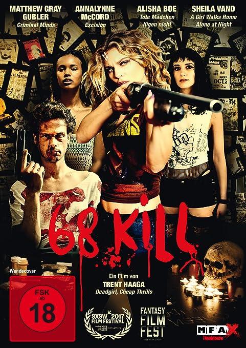 Amazoncom 68 Kill Annalynne Mccord Matthew Gray Gubler Sheila