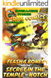Flash and Bones and the Secret in the Temple of Notch: The Greatest Minecraft Comics for Kids (English Edition)