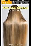The Cul-De-Sac: A Haircut Story