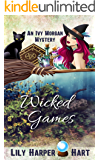 Wicked Games (An Ivy Morgan Mystery Book 17)