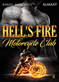 Hell's Fire Motorcycle Club 4 (Fighting Rockers)