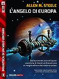 L'Angelo di Europa (Biblioteca di un sole lontano)