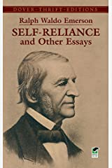 Self-Reliance and Other Essays (Dover Thrift Editions) Kindle Edition