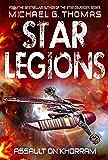 Assault on Khorram (Star Legions: The Ten Thousand Book 2)