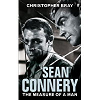 Sean Connery: The measure of a man (English Edition)