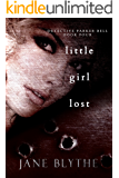 Little Girl Lost (Detective Parker Bell Book 4)