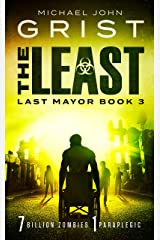 The Least: Post Apocalyptic Survival Fiction (Last Mayor Book 3) Kindle Edition