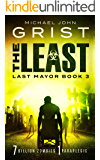 The Least (Last Mayor Book 3)