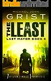 The Least (Last Mayor Book 3)