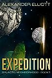 Expedition (Galactic Neighborhood Book 1)