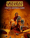 Castles & Crusades Castle Keepers Guide, 2nd Printing