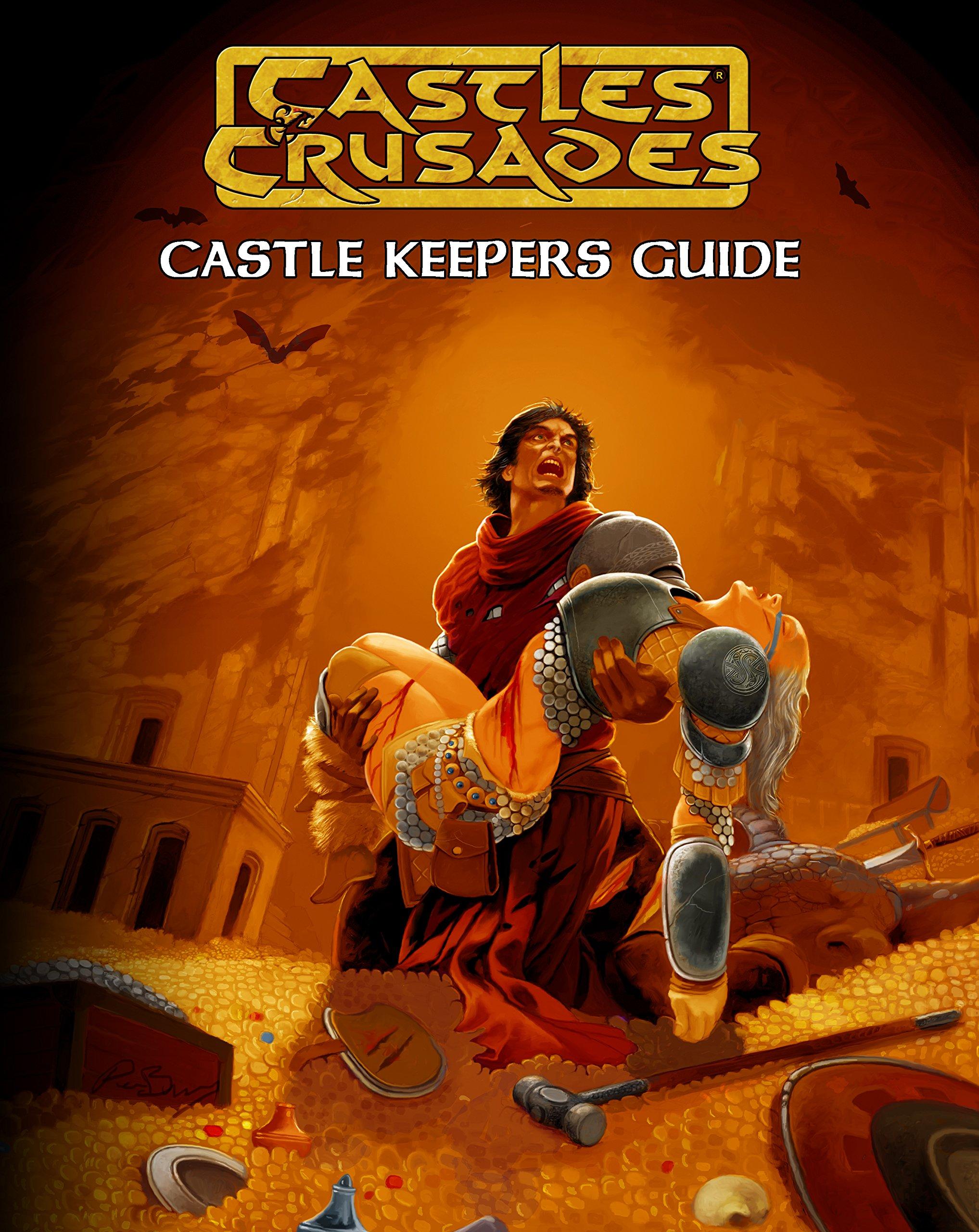 Castles & Crusades Castle Keepers Guide, 2nd Printing: Stephen ...