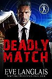Deadly Match (Bad Boy Inc. Book 3)
