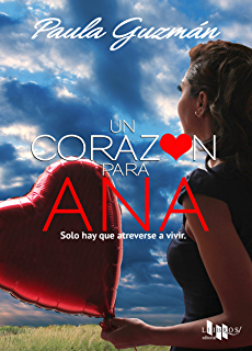 Un corazón para Ana (Spanish Edition)