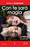 Con te sarà magia (La serie delle coincidenze Vol. 5)