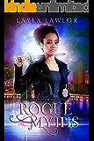 Rogue Myths (Gatekeeper Book 1)