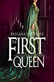 The First Queen: A Dusk Gate Chronicles Short Story (The Dusk Gate Chronicles)