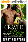 Craved by the Bear (Trapped in Bear Canyon Book 2)