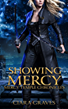 Showing Mercy (Mercy Temple Chronicles Book 8)
