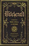 Witchcraft: A Handbook of Magic Spells and