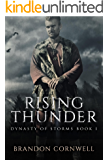 Rising Thunder (Dynasty of Storms Book 1)