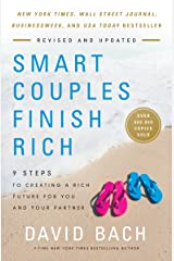 Smart Couples Finish Rich, Revised and Updated: 9 Steps to Creating a Rich Future for You and Your Partner Kindle Edition