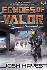 Echoes of Valor: A Military Sci-Fi Thriller (Valor Book 2) Kindle Edition