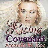 Rising Covenant: Living Covenant Trilogy, Book 1